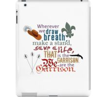 The Musketeers - We Are the Garrison iPad Case/Skin