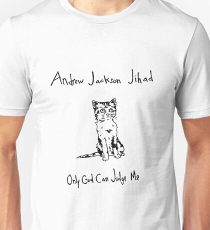 """Andrew Jackson Jihad - """"Only God Can Judge Me"""" Album Cover Unisex T-Shirt"""