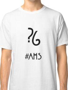 AHS ?6 Classic T-Shirt