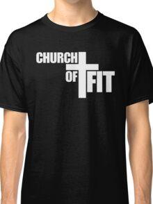 Church of Cross Fit Classic T-Shirt