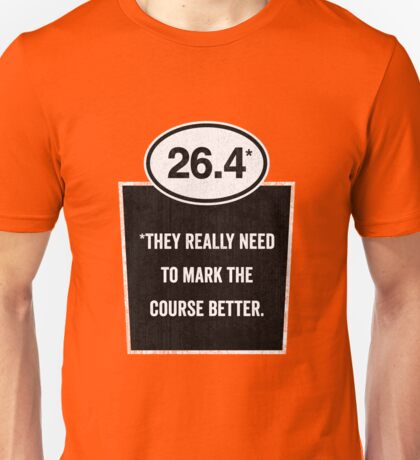 26.4 - Mark the Course Unisex T-Shirt