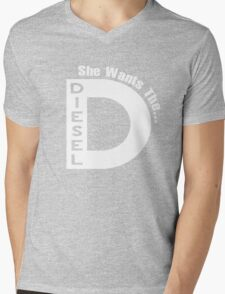 SHE WANTS THE D..IESEL! - FUNNY SHIRT Mens V-Neck T-Shirt
