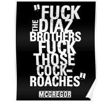 McGregor - Fuck Diaz Poster