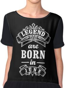 Legends Born in June Chiffon Top