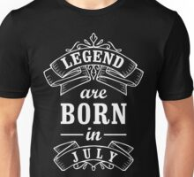 Legends Born in July Unisex T-Shirt