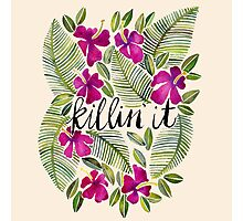 killin it floral Photographic Print