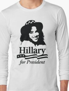 Hillary For President Long Sleeve T-Shirt