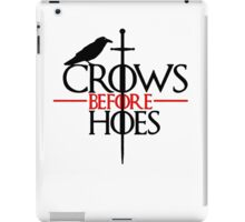 Game of thrones Crows Before Hoes iPad Case/Skin