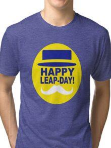 HAPPY LEAP-DAY 2 x Tri-blend T-Shirt