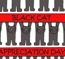 Black Cat Appreciation Day Sticker