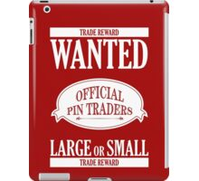Wanted: Official Pin Traders iPad Case/Skin
