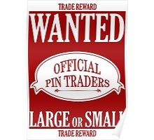 Wanted: Official Pin Traders Poster