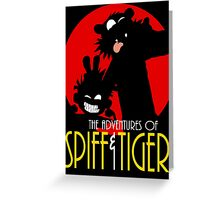 Spiff and Tiger Greeting Card
