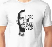 McGregor - Here to take over  Unisex T-Shirt