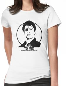 Taxi Driver - Travis Bickle - You talkin' to me? Womens Fitted T-Shirt