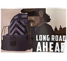 Long Road Ahead Poster