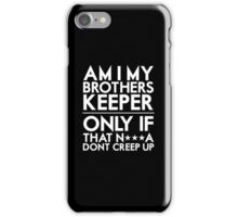 Brothers Keeper iPhone Case/Skin