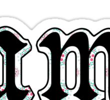 """Lame"" Black, Green, and Pink Floral Sticker"
