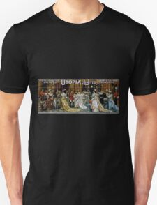 Performing Arts Posters DOyly Cartes Opera Co in Utopia limited Gilbert Sullivans new opera 2056 Unisex T-Shirt