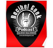 Decibel Geek Guitar Pick! Poster