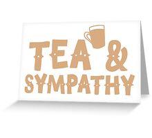 Tea and sympathy Greeting Card