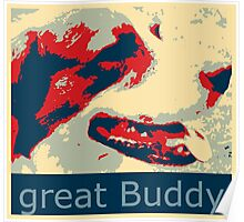 Mats the great buddy of the Wold, dog, pets, Poster
