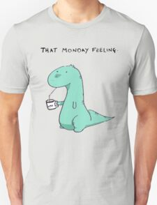 That Monday Feeling. Unisex T-Shirt