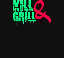 Kill And Grill Unisex T-Shirt