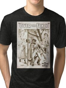 Performing Arts Posters Over the fence by Owen Davis 1132 Tri-blend T-Shirt