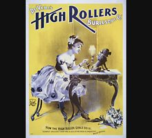 Performing Arts Posters Deveres High Rollers Burlesque Co 2846 Unisex T-Shirt