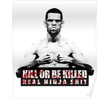 Nate Diaz - Kill or be Killed Poster