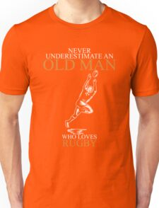 Never Underestimate An Old Man With A Rugby T-shirts Unisex T-Shirt