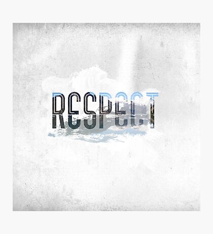 RESPECT Nature Photographic Print