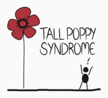 Tall Poppy Syndrome Kids Clothes