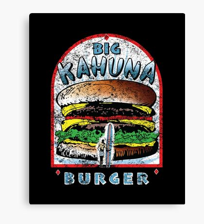 "Big ""KAHUNA"" Burger - Distressed Variant Canvas Print"