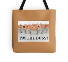 I'M THE BOSS! Tote Bag
