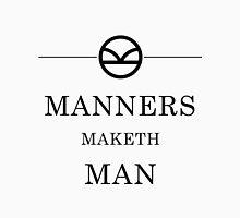 Manners Maketh Man - Black Unisex T-Shirt