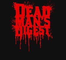 Dead Man's Digest Unisex T-Shirt