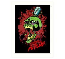 Coming to get you podcast Art Print