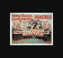 Performing Arts Posters George Thatcher and Carroll Johnsons Minstrels 1741 Unisex T-Shirt