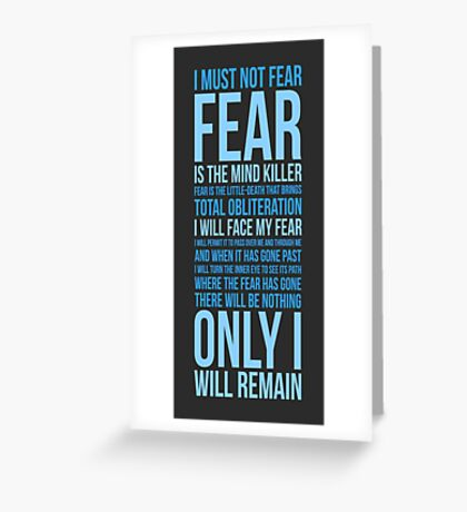 Litany Against Fear (long) Greeting Card