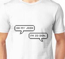 Oh My Josh Text Design Unisex T-Shirt
