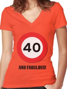 40 and Fabulous Women's Fitted V-Neck T-Shirt