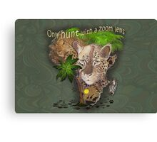 Only Hunt with a Zoom lens Canvas Print