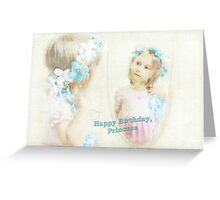 Happy Birthday, Princess Greeting Card