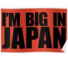 I'M BIG IN JAPAN Poster