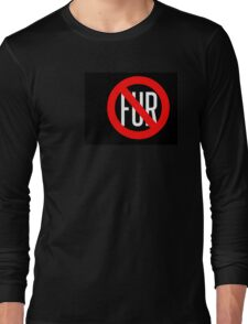 NO FUR Long Sleeve T-Shirt