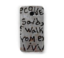 come walk with us Samsung Galaxy Case/Skin