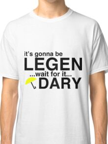 HOW I MET YOUR MOTHER BARNEY T SHIRT Classic T-Shirt