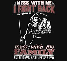 Mess with My Family - Men's t-shirts- Women's t-shirts - Family's shirts Unisex T-Shirt